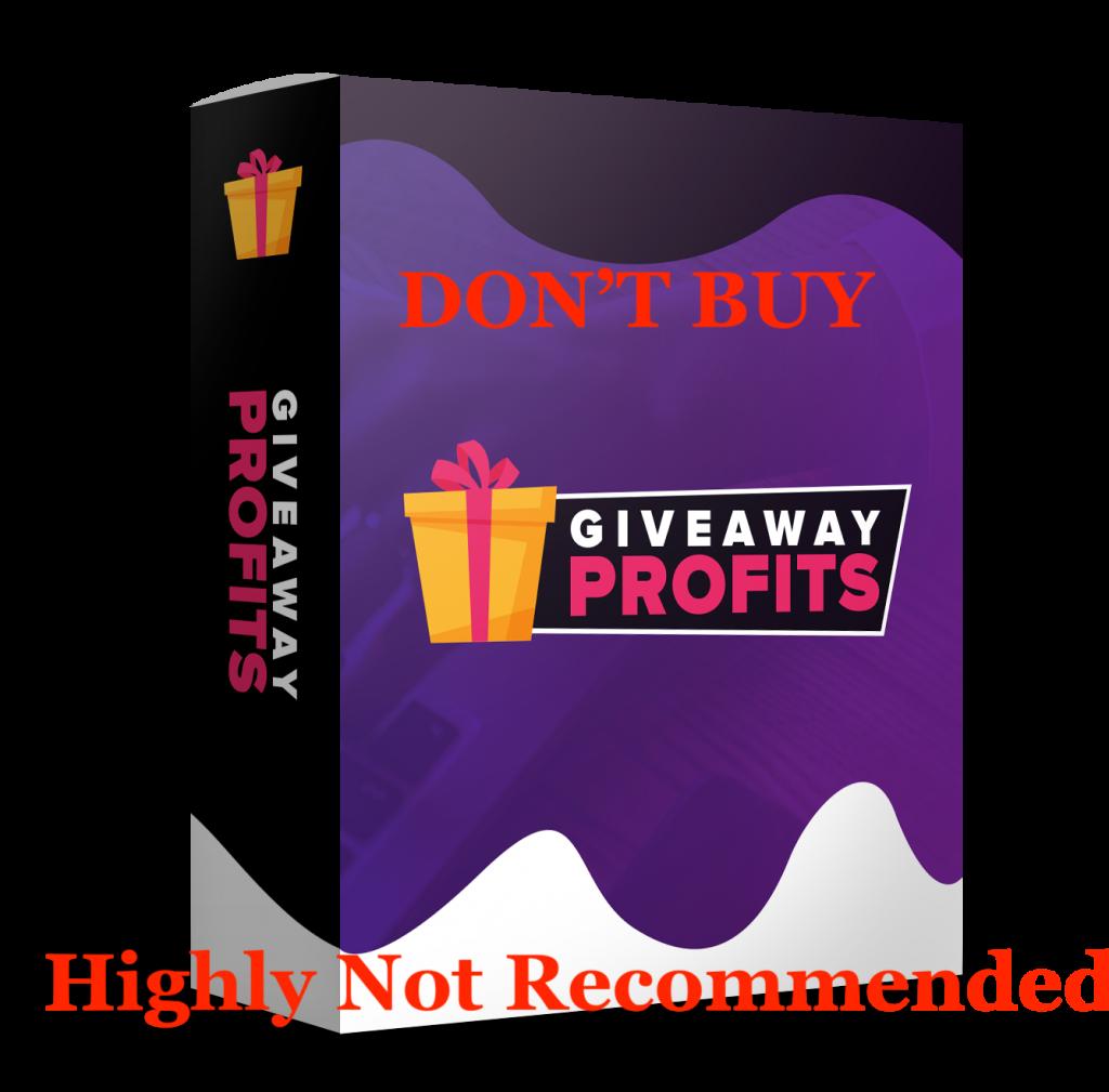 Giveaway Profits Review