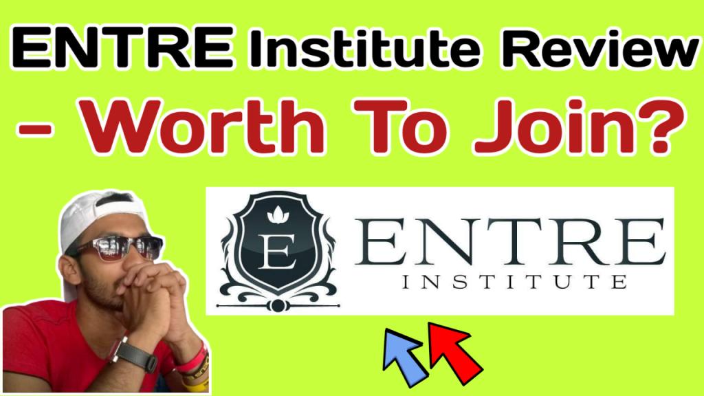 ENTRE Institute Review