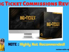 Big Ticket Commissions Review