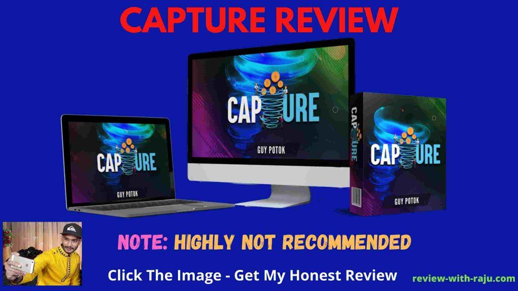 Capture Review