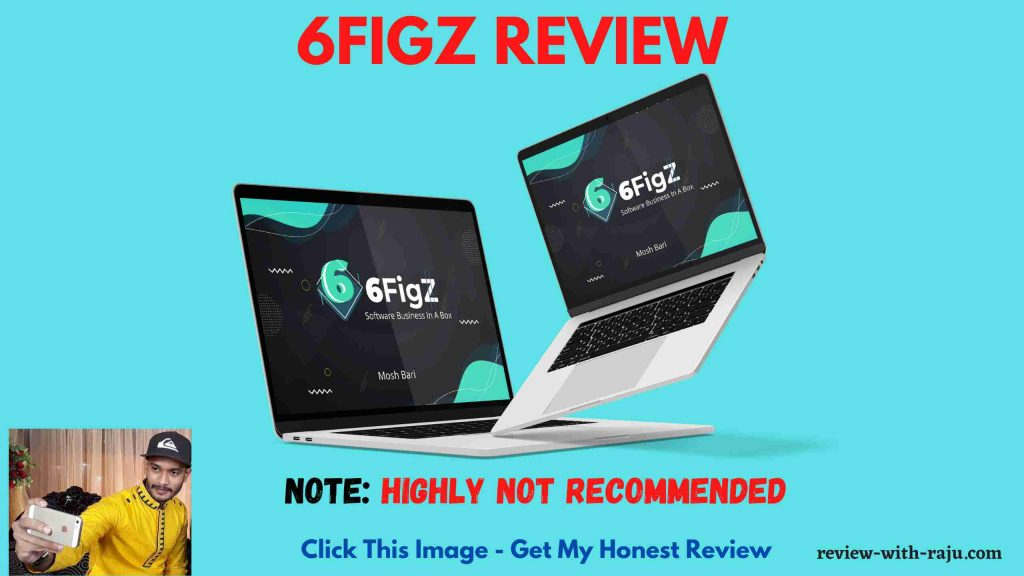 6FigZ Review