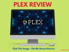 Plex Review