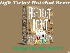 High Ticket Hotshot Review