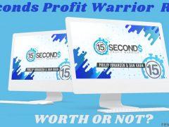 15 Second Profit Warrior Review
