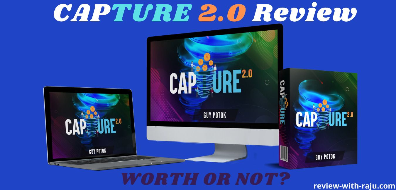CAPTURE 2.0 Review (Vick Carty) – 100% Expert Opinion!