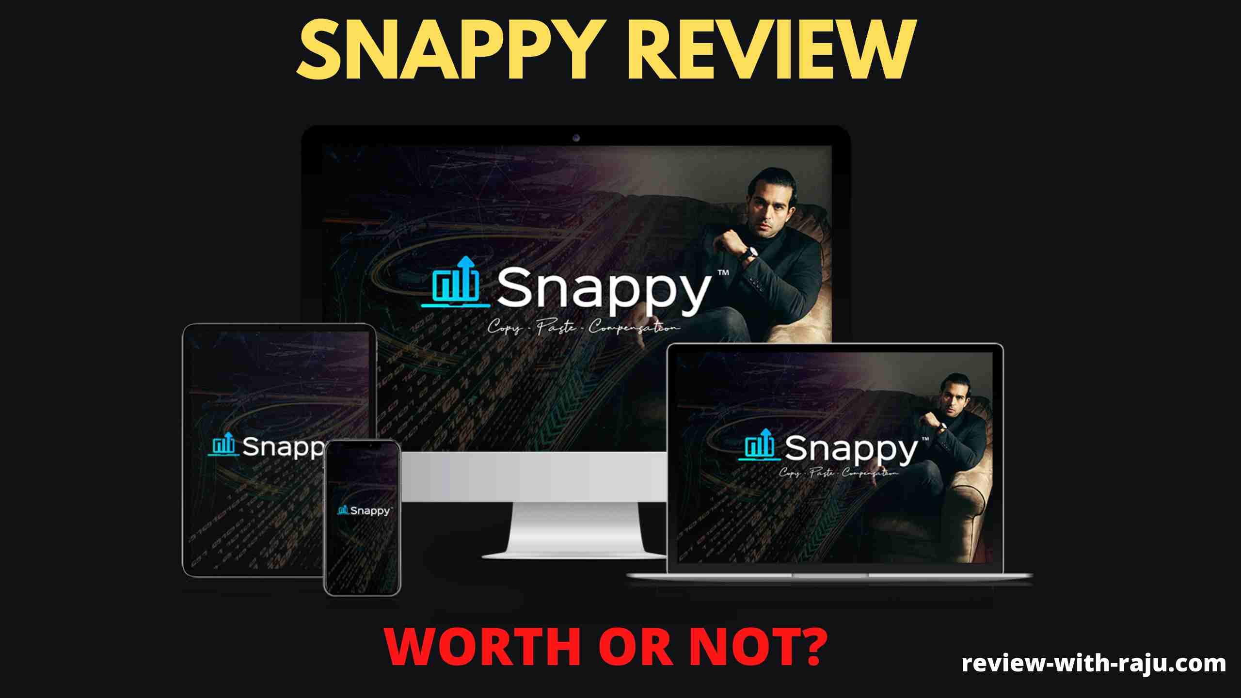 Snappy Review  – Should I Buy Snappy? (Venkata Ramana)